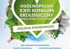 """Ogólnopolski konkurs MOJA ZIEMIA - CZYSTY ŚWIAT pt.""""Zielona Świadomość"""""""